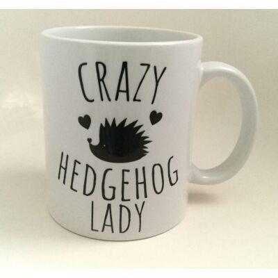 "Sünös bögre - ""CRAZY HEDGEHOG LADY"""